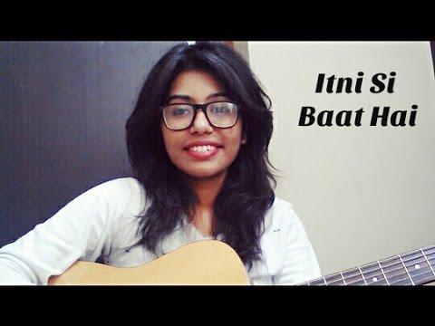 Itni Si Baat Hai | Female Cover By Monika...