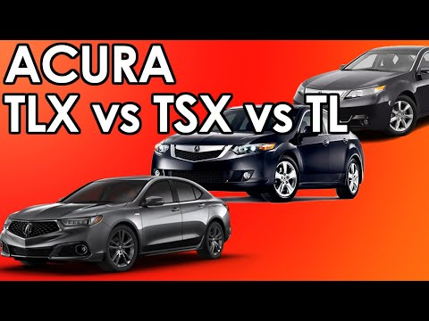 What Is The Difference? - Acura TL, TSX, TLX
