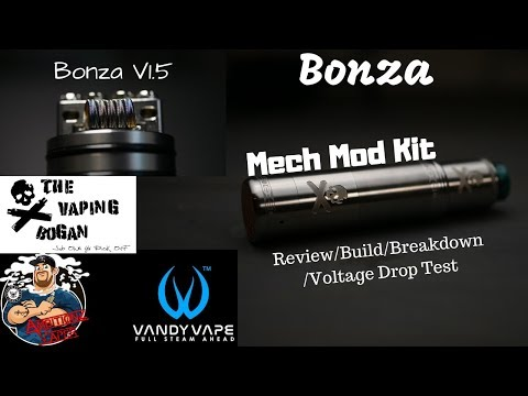 Bonza Mech Mod Kit/Bonza RDA V1 5 by Vaping Bogan/Vandy Vape Review| Build|  VDT
