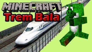Minecraft com Mods - Trem Bala - EP53