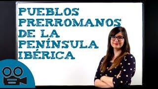 Pueblos prerromanos de la Península Ibérica - Historia de España