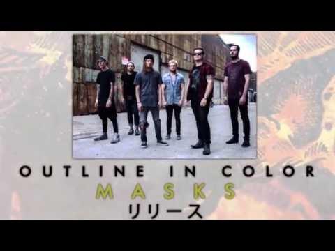 """Outline In Color - """"MASKS"""" Release In Japan Trailer"""