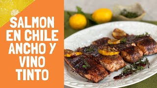 Salmon Con Chile Ancho Y Vino Tinto/ Salmon with Chile Ancho and Red Wine (HOW TO)