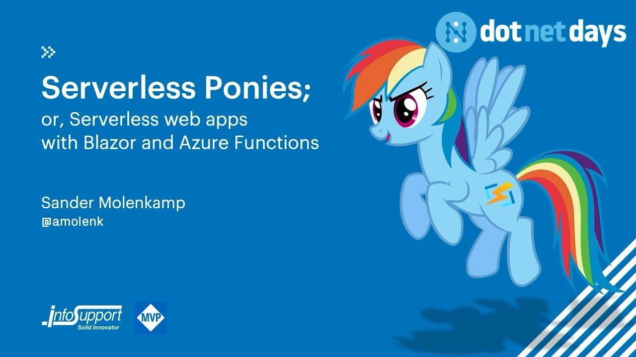 Sander Molenkamp - Serverless web apps with Blazor and Azure Functions