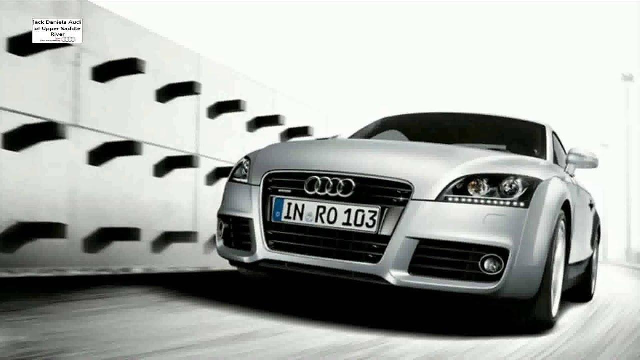 Audi Dealer Suffern NY Suffern Audi Jack Daniels Audi Of Upper - Jack daniels audi upper saddle river