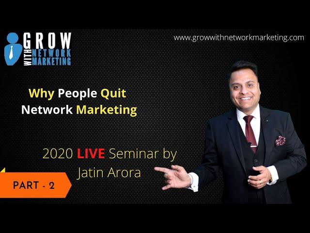 2020 Live Seminar | Jatin Arora | Grow With Network Marketing