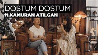 Zeynep Bastık ft. Kamuran Gurbet Atılgan - Dostum Dostum Akustik