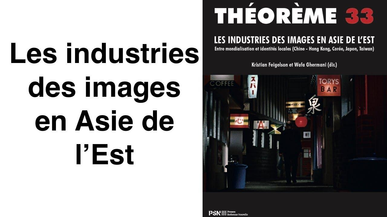 Download Les industries des images en Asie de l'Est