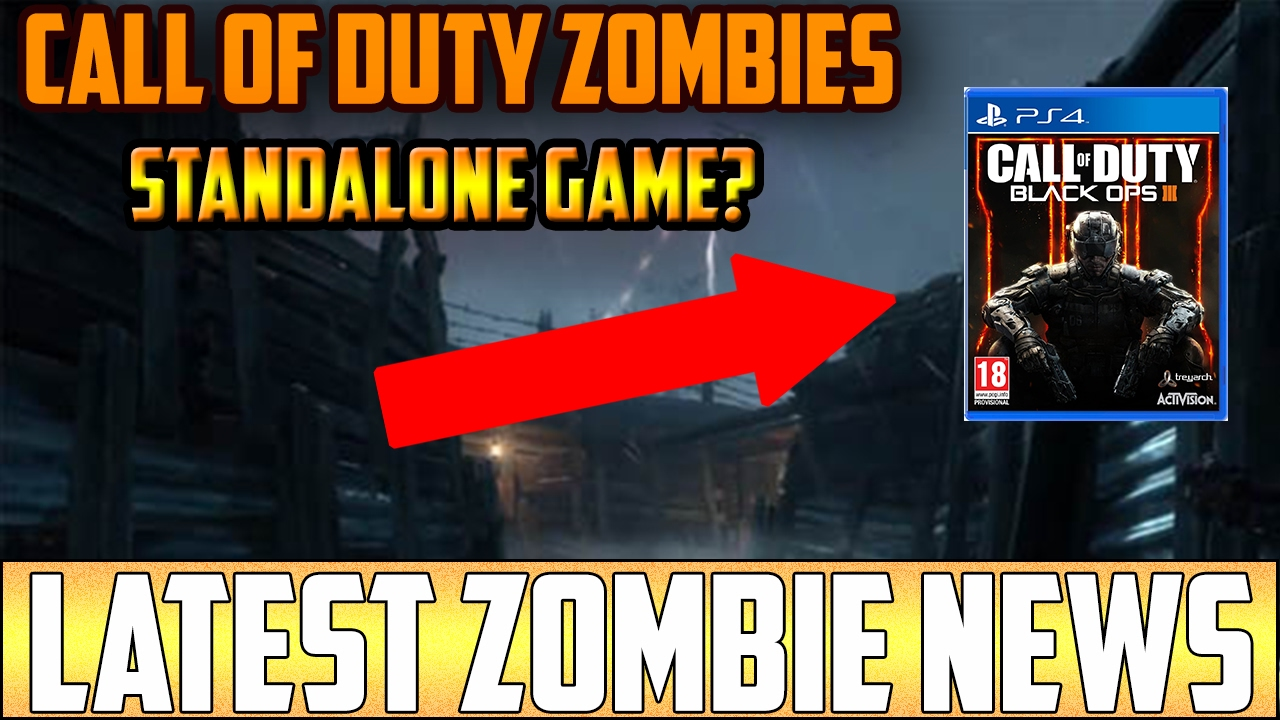 STANDALONE CALL OF DUTY ZOMBIES GAME IN 2018!? ~ JASON ...