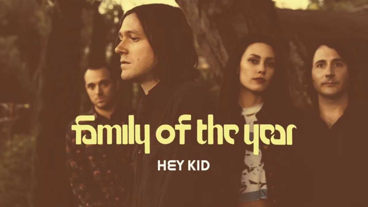 family-of-the-year-hey-kid-audio-familyoftheyear