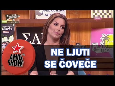 Ne Ljuti Se Čoveče - E19 - Ami G Show S10