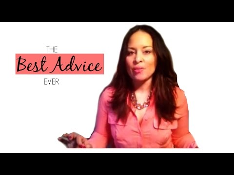 The Best Advice Ever