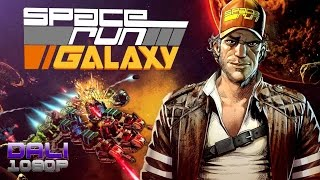 Space Run Galaxy PC Gameplay 60fps 1080p