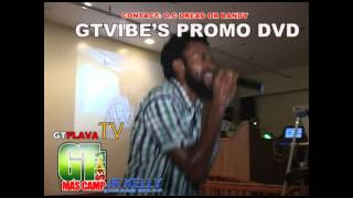 GTVIBES MASS CAMP PROMO DVD,FT JUNIOR KELLY.