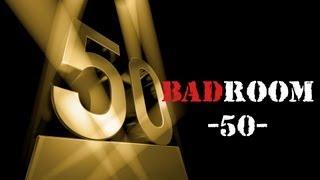 Скачать BAD ROOM 50 ХУЮБИЛЕЙ 18