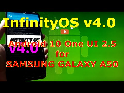 InfinityOS v4.0 OneUI 2.5 Android 10 Q for Samsung Galaxy A50