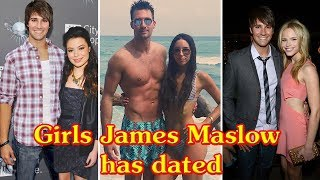 Girls James Maslow Has Dated 2018