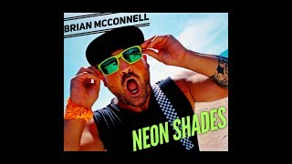 Brian McConnell - Neon Shades (Official Music Video)
