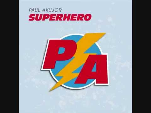 Paul Akujor - SuperHero (Prod By Vebgosa)