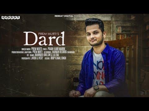 Dard (Full Audio) | Prem Murti | Latest Punjabi Song 2017