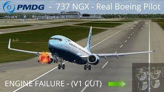 PMDG 737 NGX - REAL BOEING PILOT - Engine Failure - V1 CUT