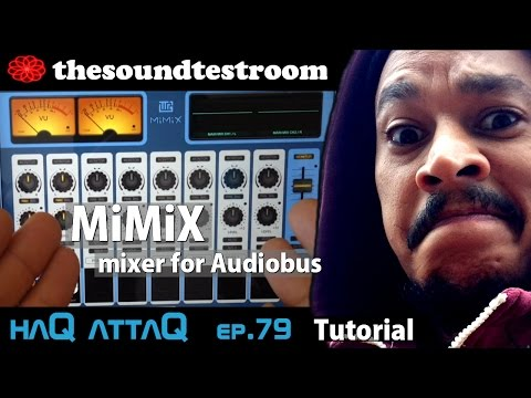 MiMiX iPad and iPhone MIXER app for Audiobus │ Setting up Tutorial - haQ attaQ 79