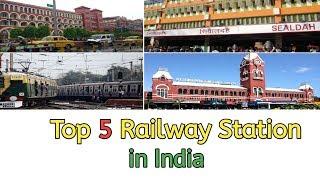 Top 5 Biggest And Busiest Railway Station In India | #top5