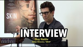 Interview: Writer/Director Guy Nattiv On 'SKIN' Graphic Tattoo Removal Scenes