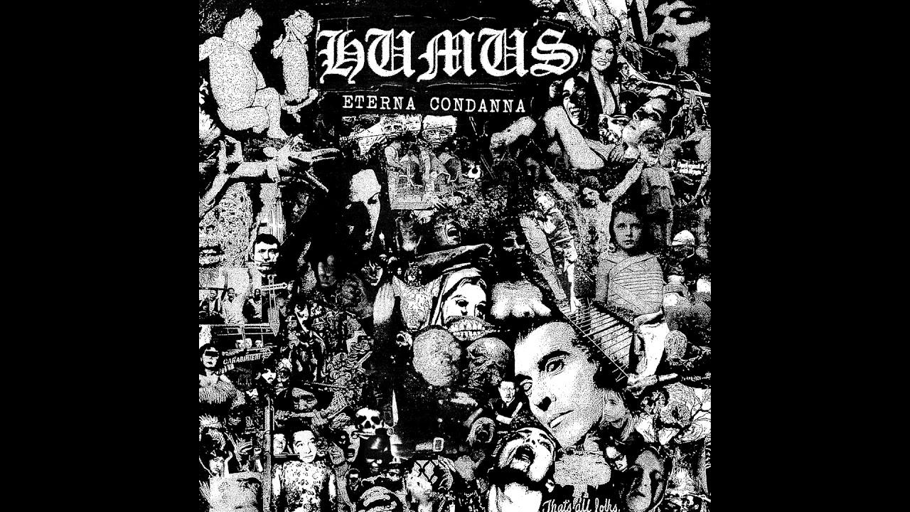 Humus - Eterna Condanna LP FULL ALBUM (2016 - Crust / D-Beat / Hardcore  Punk)