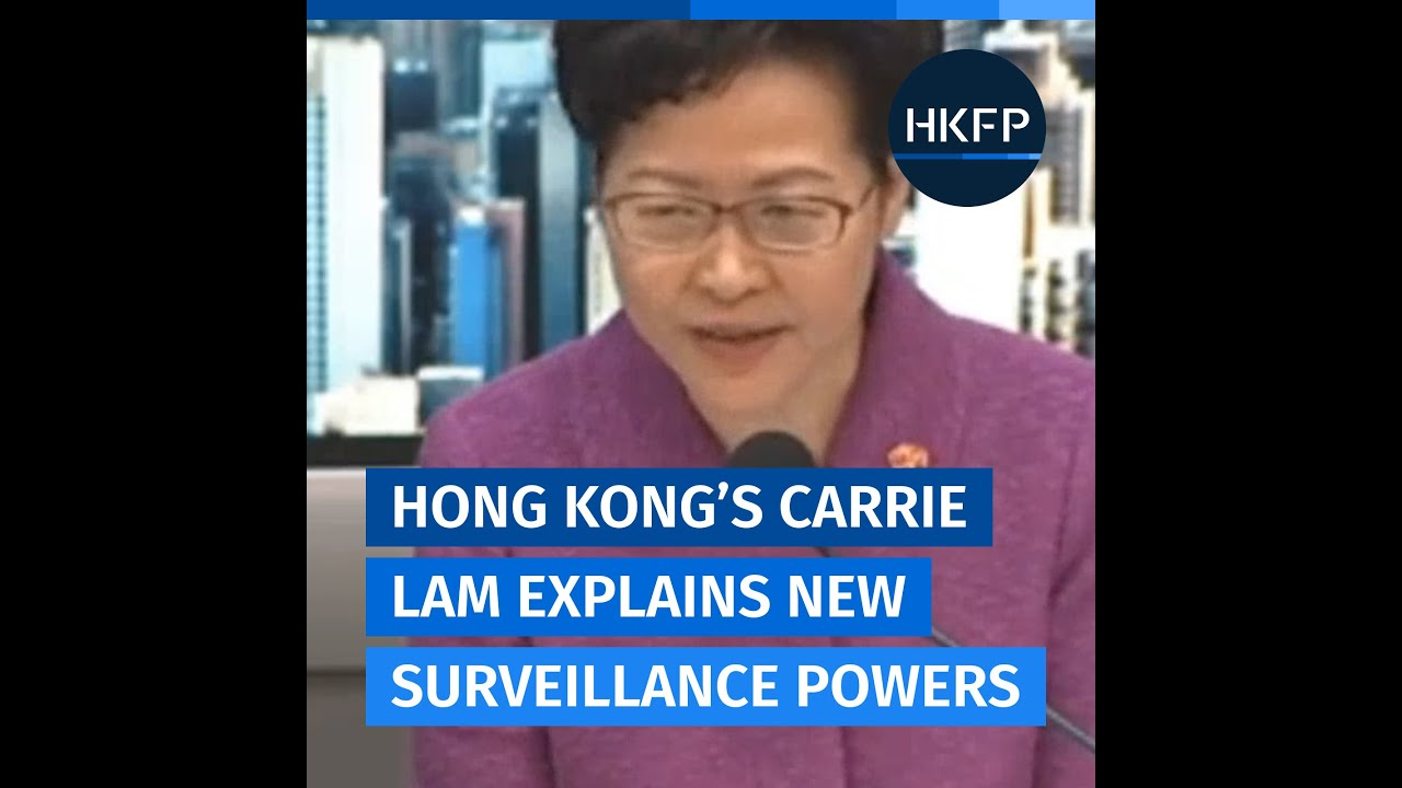 Hong Kong gov't can intercept people's communications under the new security law, leader Lam says