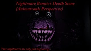 [SFM FNaF] Nightmare Bonnie's Death Scene (Animatronic Perspective)