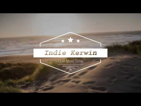 One More Time - Indie Kerwin