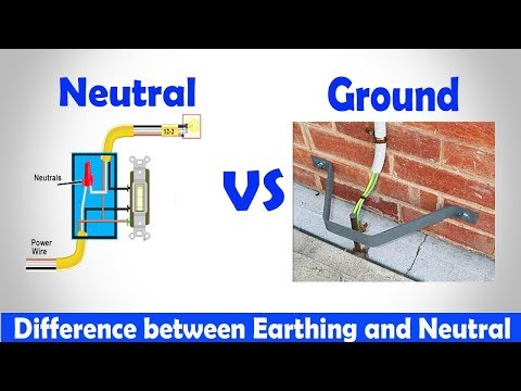 Neutral Vs Ground - Difference Between Earthing And Neutral