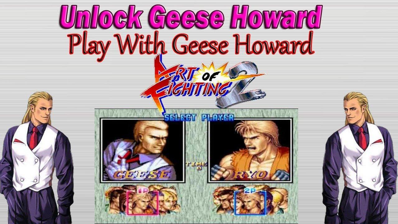 Unlock Art Of Fighting 2 Geese Howard Youtube
