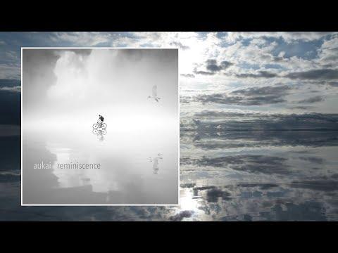 Aukai — Reminiscence [Full Album] Mp3