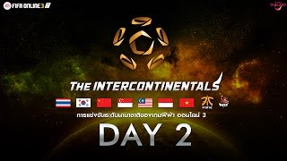 [ DAY 2 ] FIFA Online 3 : The Intercontinentals 2017