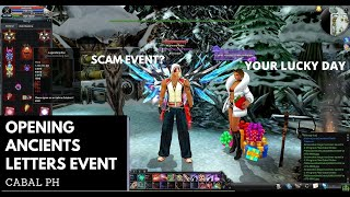 OPENING ANCIENTS LETTERS EVENT (CABAL PH)