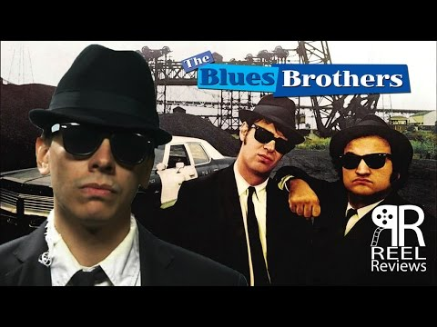 """Reel Reviews Retro - """"The Blues Brothers"""""""