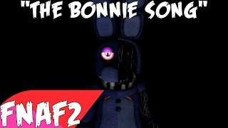 "(SFM) ""The Bonnie Song"" Song Created By: Groundbreaking"