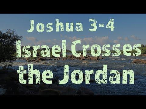 Israel Crossing The Jordan - The Twelve Stones (Joshua 3-4)