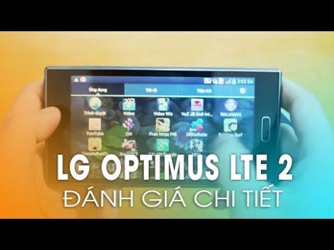 Phần 2: Đánh giá cấu hình, hiệu năng LG Optimus LTE 2