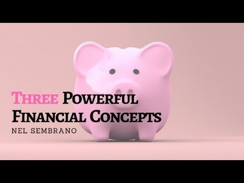 3 Powerful Financial Concepts