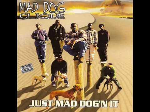 Mad Dog Clique - Only Made 2 Bump