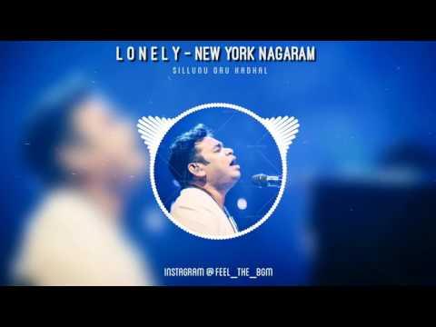 Lonely - Newyork Nagaram