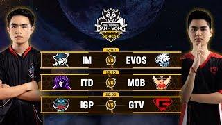 IM vs EVS | ITD vs MOB | IGP vs GTV [Vòng 3] [17.05.2019] - Đấu Trường Danh Vọng Series B Mùa 1