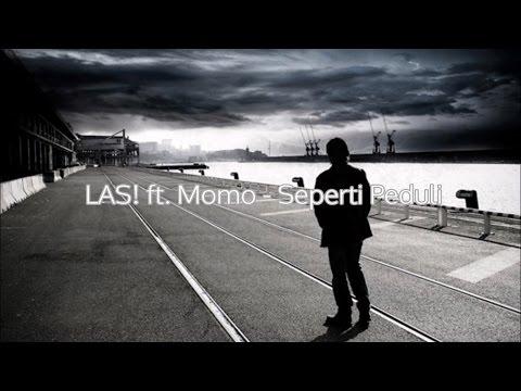 LAS! ft. Momo - Seperti peduli (Lirik Video)