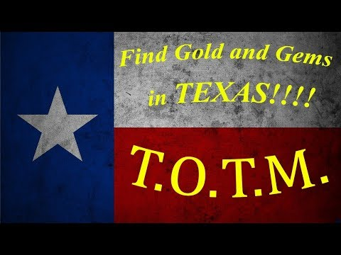 Where To FIND GOLD And GEMS In TEXAS!!!
