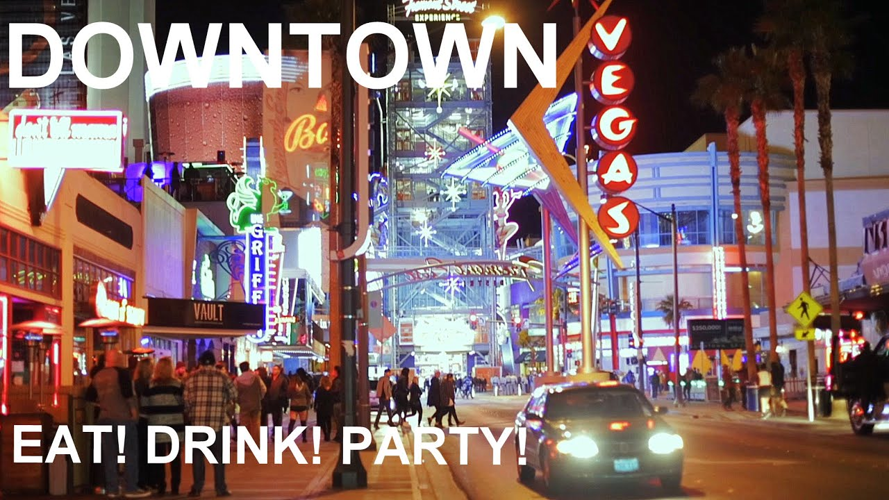 Where to eat and drink in Downtown Las Vegas East Fremont YouTube