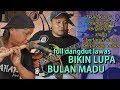 Download Mp3 FULL DANGDUT LAWAS BIKIN LUPA BULAN MADU