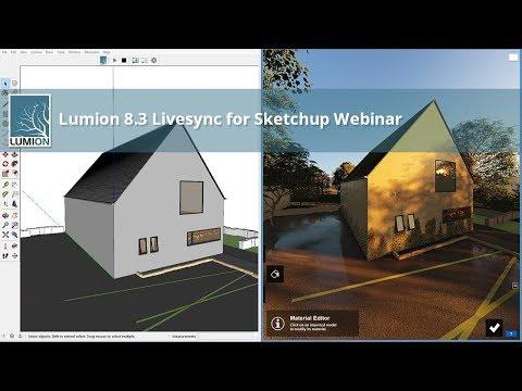 LUMION 8.3 LIVESYNC FOR SKETCHUP Live Webinar